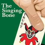 """The Singing Bone"" by mrbadger"