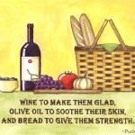 """Wine, Oil & Bread"" by visionsandverses"