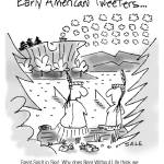 """Early American Tweeters."" by grahamsale"