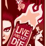 """Live and Let Die Poster"" by jeffchapman"