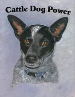 Cattle Dog Power
