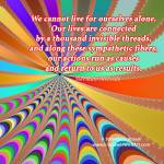 """""""Our Lives Are Connected"""" by empowerwithart"""
