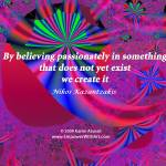 """Believing Passionately"" by empowerwithart"