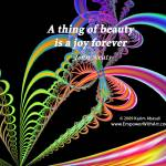 """""""Thing of Beauty"""" by empowerwithart"""