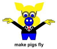 Make pigs fly