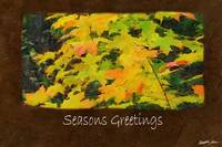 Ariana Autumn Leaves 3 Seasons Greetings