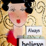 """Always believe"" by CoosRiverDancing"