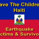 """Save The Children Haiti Earthquake Victims & Survi"" by byteland"