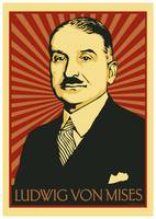 Ludwig von Mises Poster 2009 3 copy