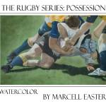 """Rugby Series: Possession"" by FluidColor"