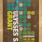 """""""Ulysses S. Grant 10 31 09 Show Poster by MikeMerg"""" by MikeMerg"""