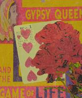 GYPSY QUEEN AND THE GAME OF LIFE - FORTUNE TELLER