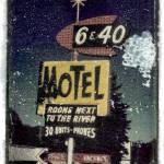 """6&40 Motel"" by Marianne"