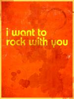 I Want To Rock With You