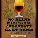 """""""no wimpy beers served here"""" by rchristophervest"""