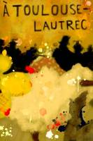 Week 23:  Toulouse-Lautrec