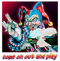Come-on-out-&-play