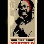 """Curtis Mayfield"" by becre8tive704"