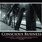 """Conscious Business Print #2"" by timwarneka"