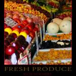 """FRESH PRODUCE - POSTER"" by rsummers"