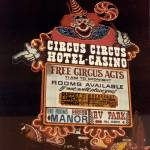 """Circus Circus Full Sign"" by memoriesoflove"