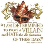 """Richard The Third Villain Quote"" by incognita"