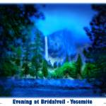 """Yosemite - Evening at Bridalveil"" by pixeltone"