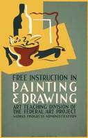Free Instruction in Painting & Drawing (1936-38)