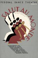 Federal Dance Theater Salut au Monde (1937)