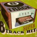 """8 Track Hits"" by MLaznicka"