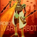 """Warriorbot"" by MLaznicka"