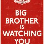 """Big Brother Is Watching You"" by libertymaniacs"
