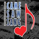 """I Came I Saw I Sang"" by maryostudio"