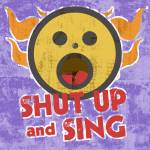 """Shut Up and Sing"" by maryostudio"