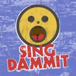 """Sing Dammit"" by maryostudio"