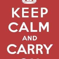 Keep Calm and Carry On Art Prints & Posters by Jeff Vorzimmer