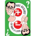 """""""Huckabee Play Your Cards Right"""" by ChuckClore"""
