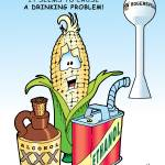 """Drinking Problem: Ethanol & Alcohol Corn"" by ChuckClore"