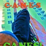 """""""C-A-N-E-S Canes!"""" by LaSan"""