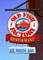 Old Fish Factory Restaurant sign