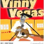"""""""#011 - Vinny Vegas"""" by myrobotfriends"""