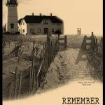 """Remember The Cape Cod Coast Next Summer Poster"" by Black_White_Photos"