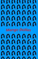 Mango Dollies