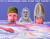 It's A Drowning War Zone Out There!