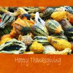 """Halloween Thanksgiving Harvest 5 - Happy Thanksgiv"" by ChristopherInMexico"