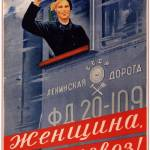 """Woman, work on the steam locomotive!"" by SovietArt"
