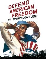 Defend American Freedom It's Everybody's Job