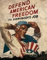 Defend American Freedom It's Everybody's Job 1