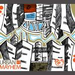 """Urban Mayhem"" by chrisnunndesign"