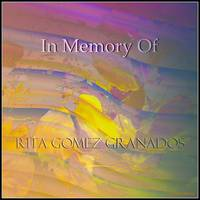 In Memory Of Rita Gomez Granados